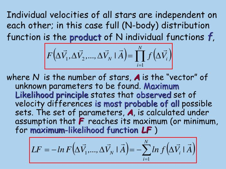 Individual velocities of all stars are independent on each other; in this case full (N-body) distribution function is the