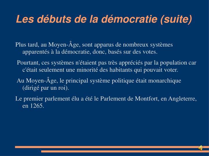 Les débuts de la démocratie (suite)