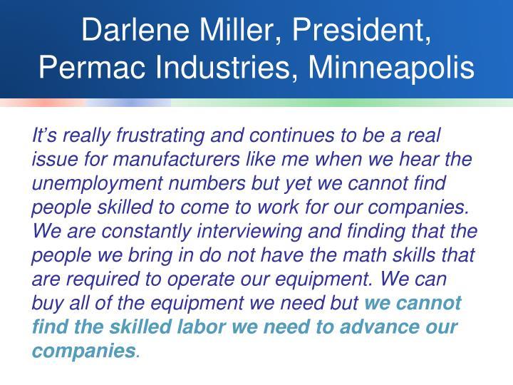 Darlene Miller, President, Permac Industries, Minneapolis