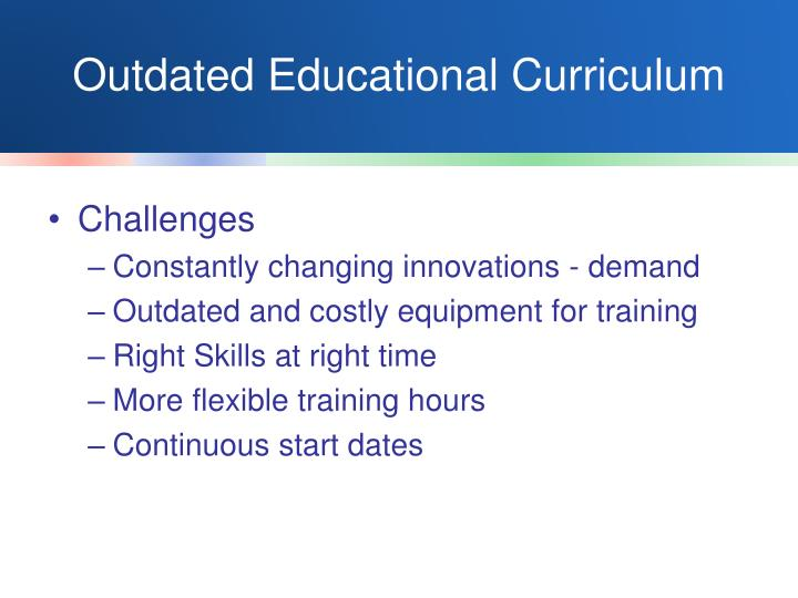 Outdated Educational Curriculum