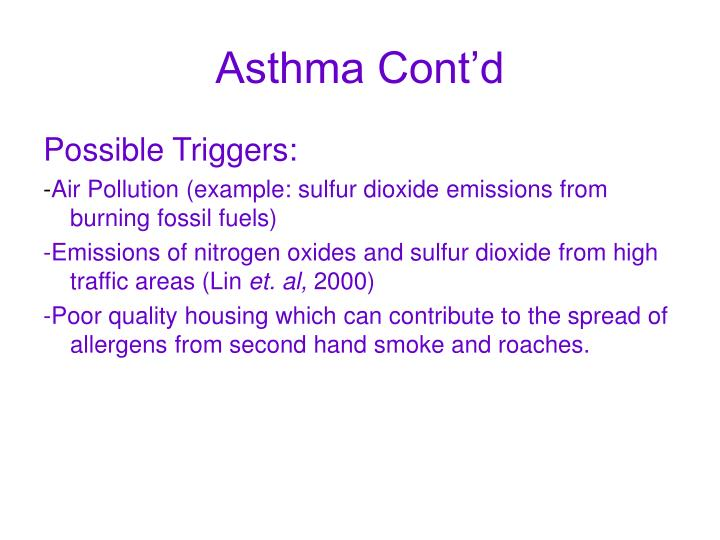 Asthma Cont'd