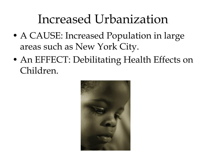 Increased urbanization