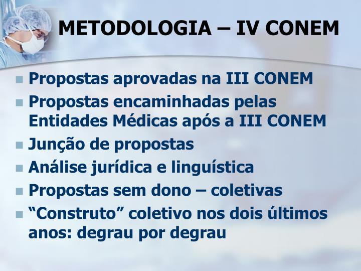 METODOLOGIA – IV CONEM