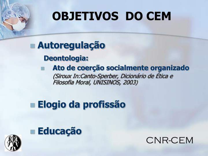 OBJETIVOS  DO CEM