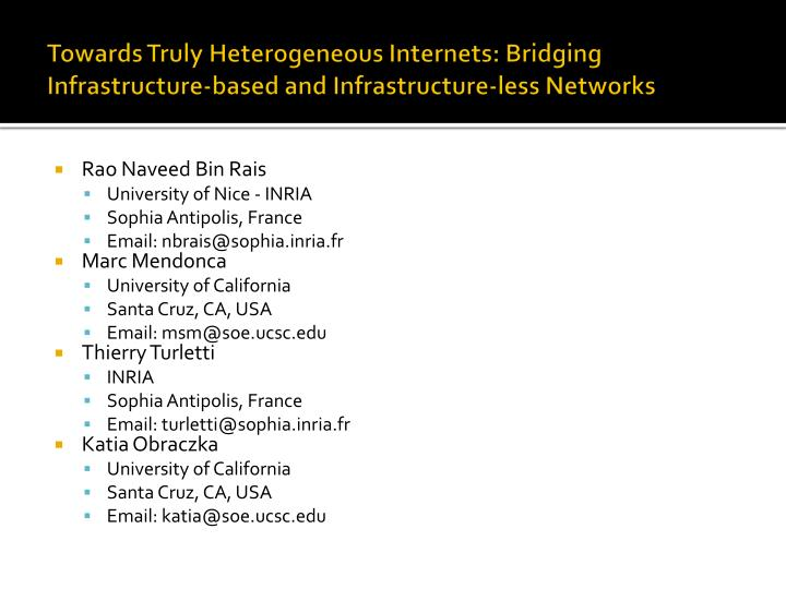 Towards Truly Heterogeneous Internets: Bridging