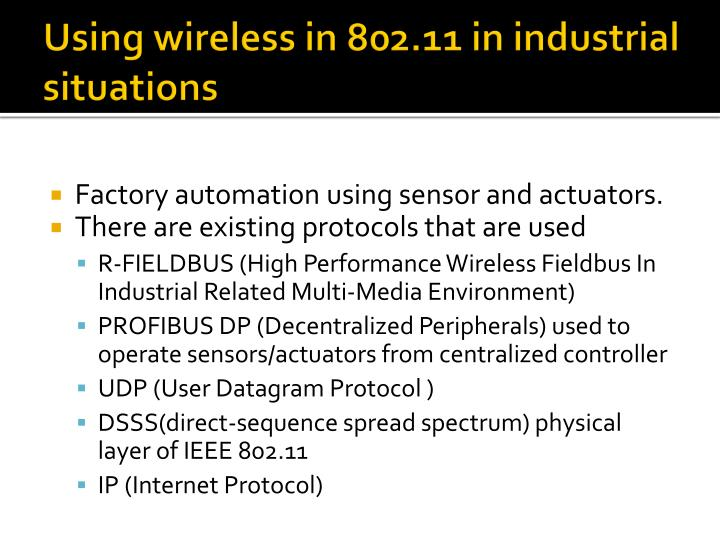 Using wireless in 802.11 in industrial situations