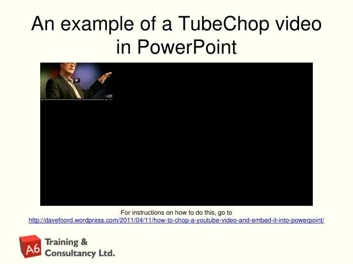 An example of a tubechop video in p owerpoint