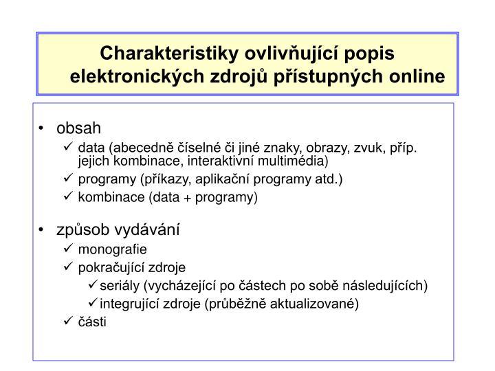 Charakteristiky ovlivňující popis