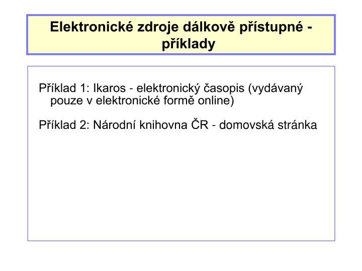 Elektronické zdroje dálkově přístupné - příklady