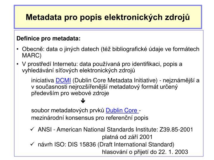 Metadata pro popis elektronických zdrojů
