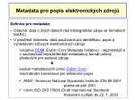 metadata pro popis elektronick ch zdroj