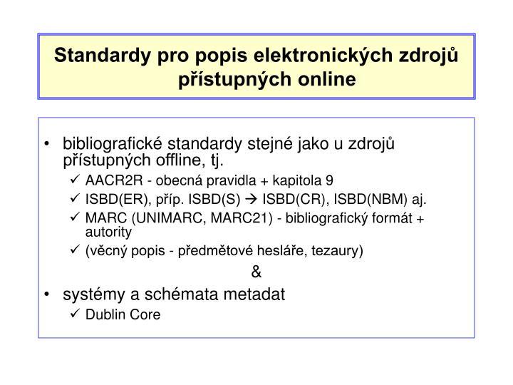 Standardy pro popis elektronických zdrojů přístupných online