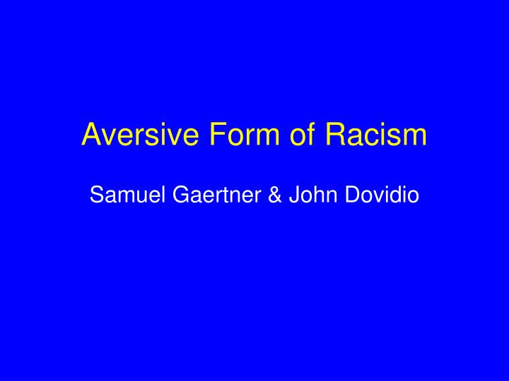 a review of the various forms of racism Review quotes choice he examines the various forms of racism and racialization that continue to target various groups in these anglophone societies.