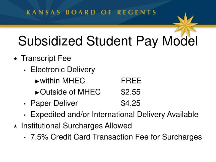 Subsidized Student Pay Model
