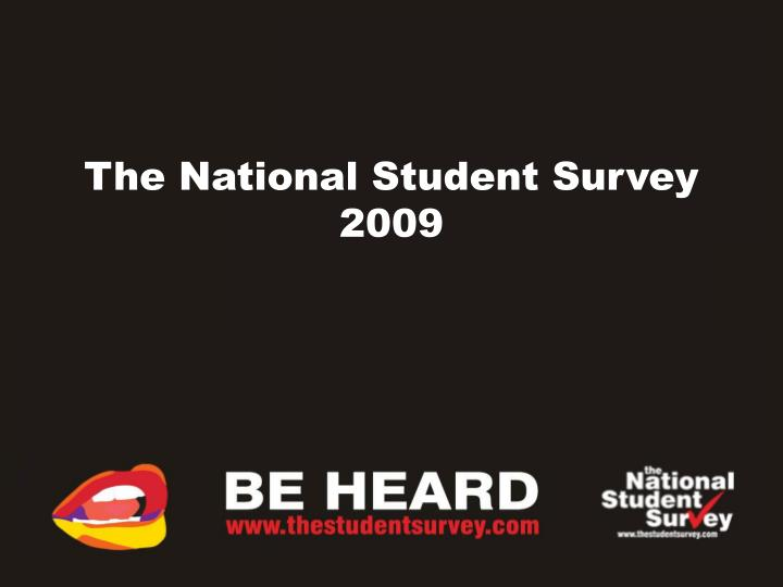 The national student survey 2009