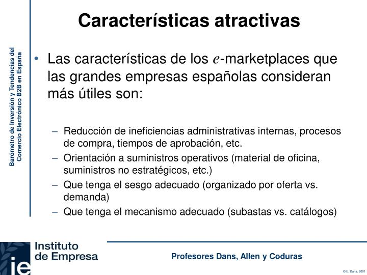 Características atractivas