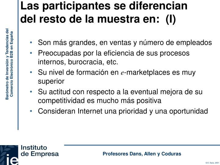 Las participantes se diferencian del resto de la muestra en:  (I)