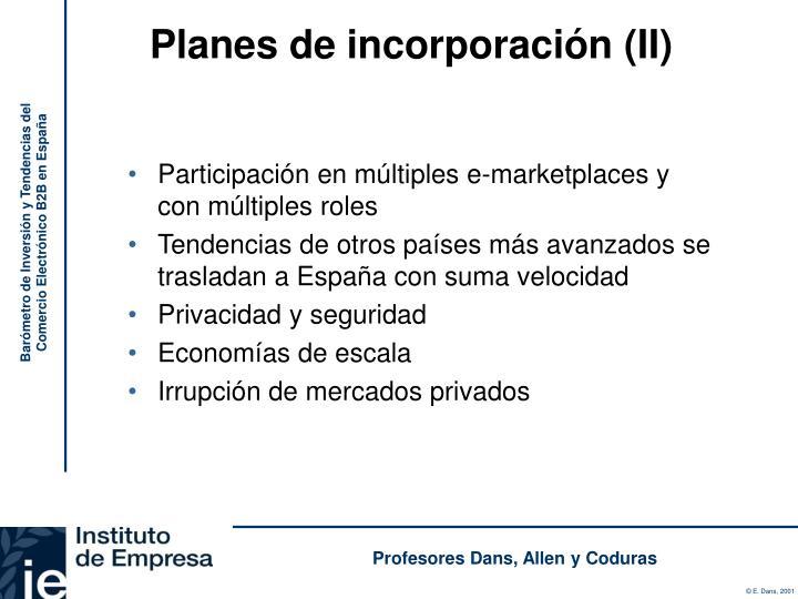 Planes de incorporación (II)