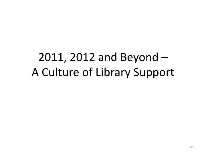 2011, 2012 and Beyond –