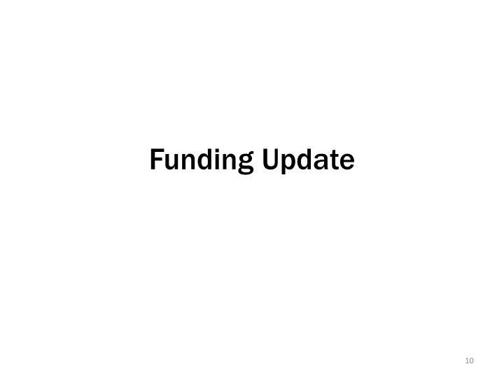 Funding Update