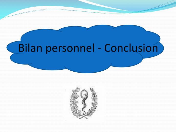 Bilan personnel - Conclusion