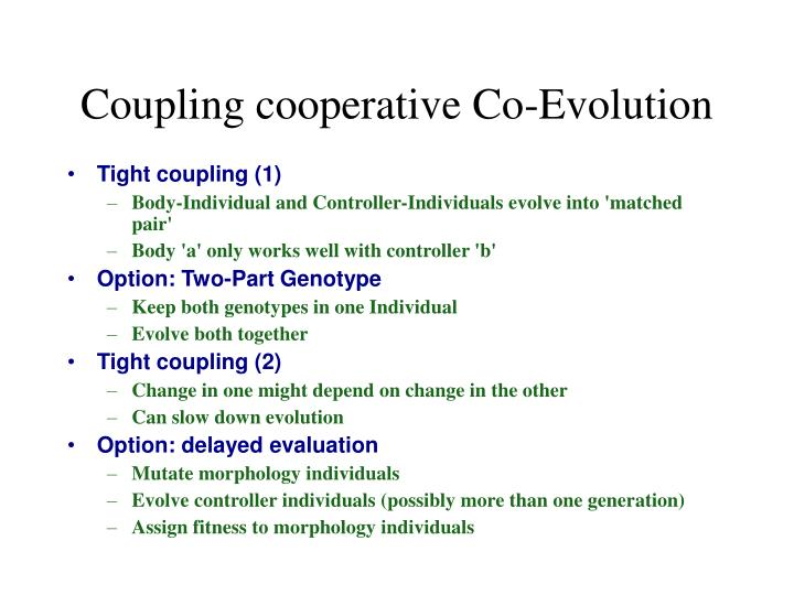 Coupling cooperative Co-Evolution