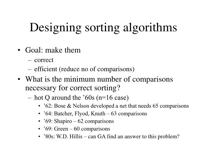 Designing sorting algorithms