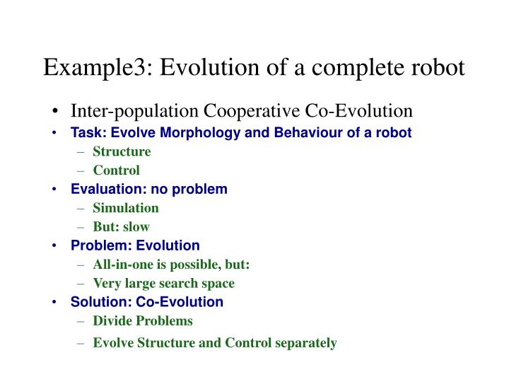 Example3: Evolution of a complete robot