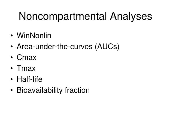 Noncompartmental analyses
