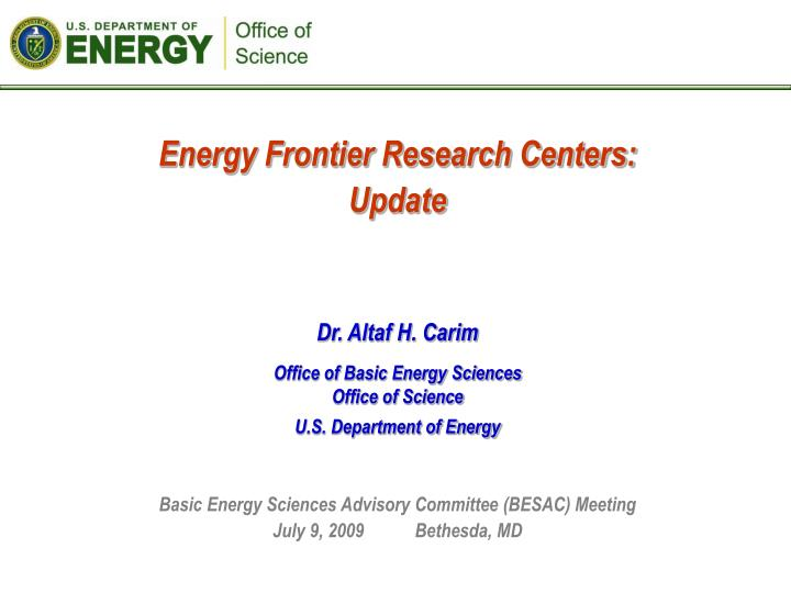 Energy Frontier Research Centers: