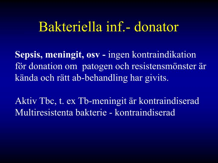 Bakteriella inf.- donator