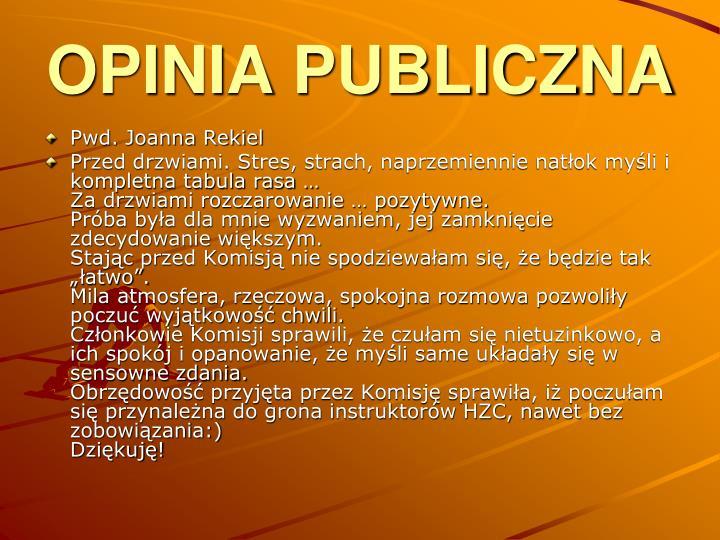OPINIA PUBLICZNA