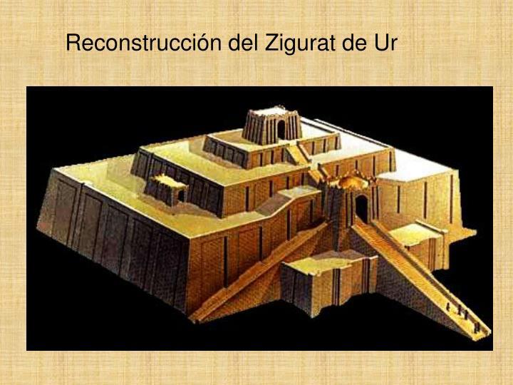 Reconstrucción del Zigurat de