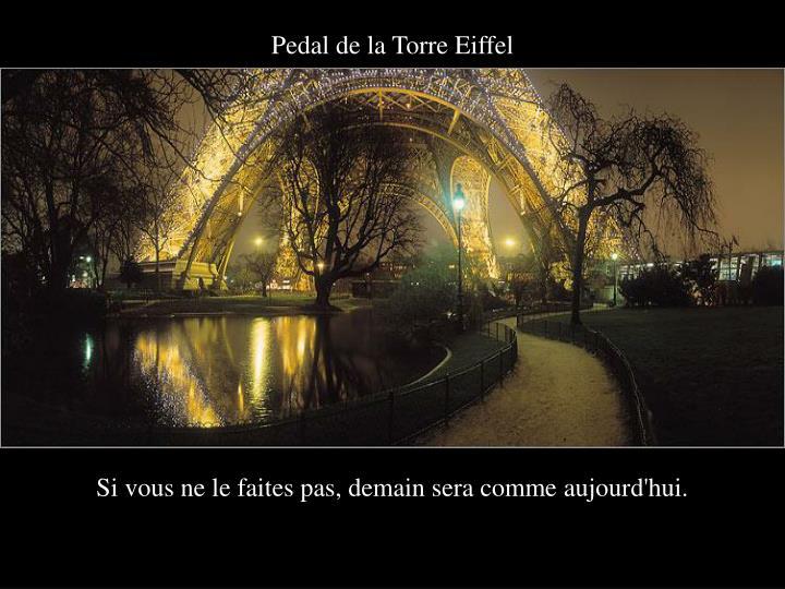 Pedal de la Torre Eiffel