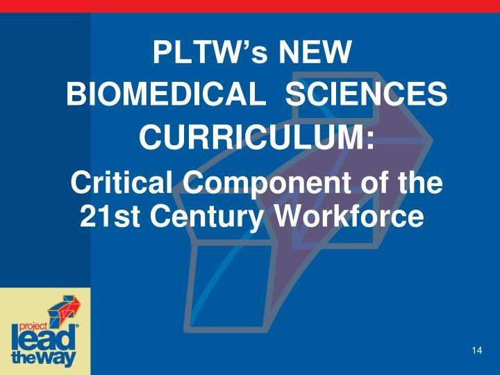 PLTW's NEW