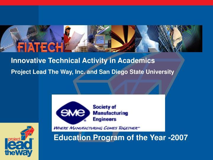 Innovative Technical Activity in Academics
