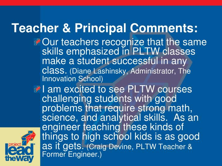 Teacher & Principal Comments: