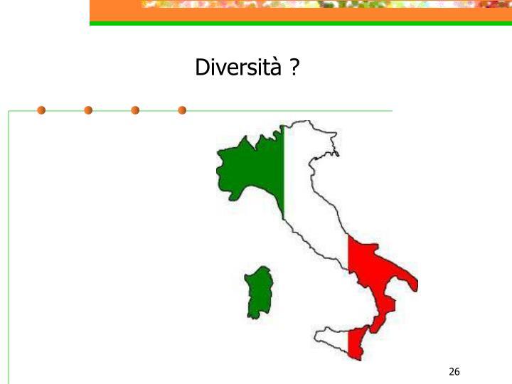 Diversità ?