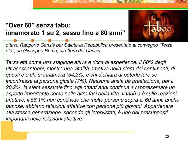 """Over 60"" senza tabu:"