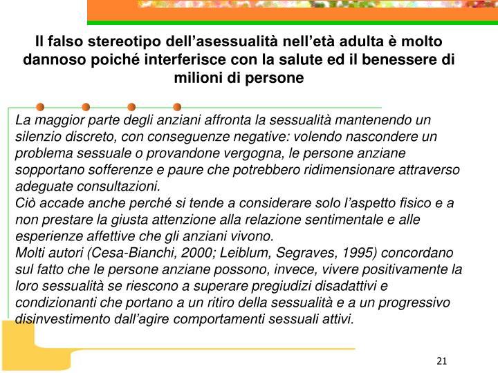 Il falso stereotipo dell'asessualità nell'età adulta è molto dannoso poiché interferisce con la salute ed il benessere di milioni di persone
