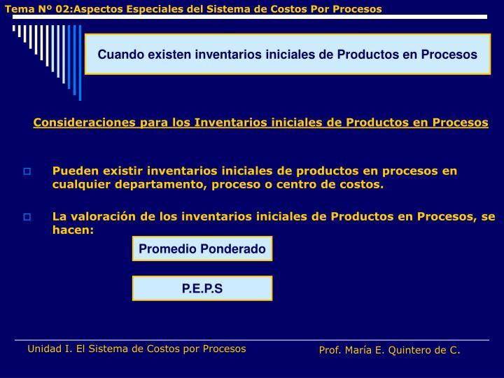Consideraciones para los Inventarios iniciales de Productos en Procesos