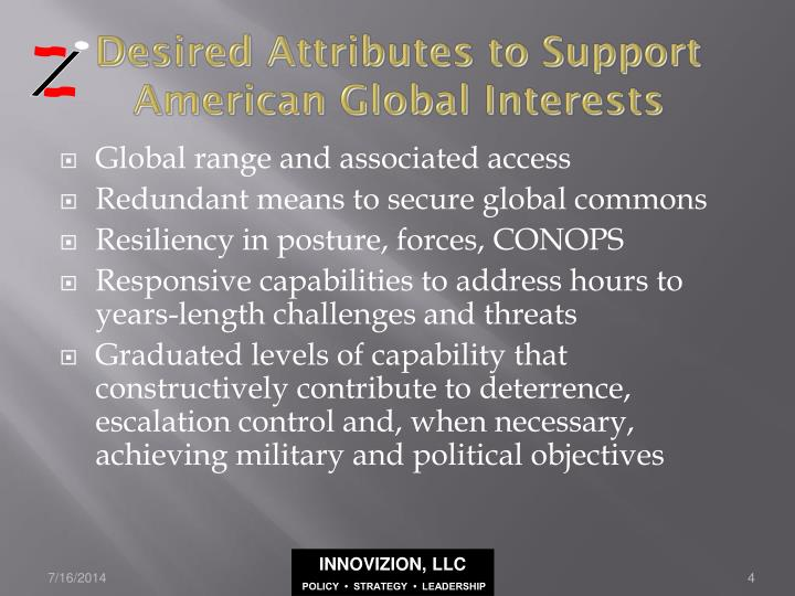 Desired Attributes to Support American Global Interests