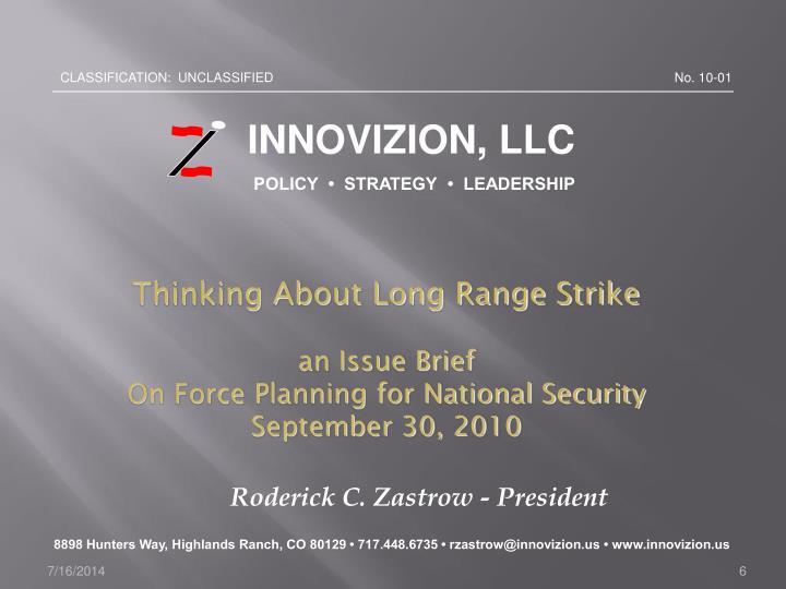 Roderick C. Zastrow - President