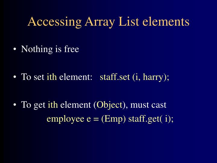 Accessing Array List elements