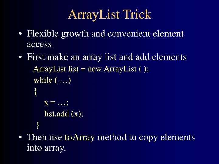 ArrayList Trick