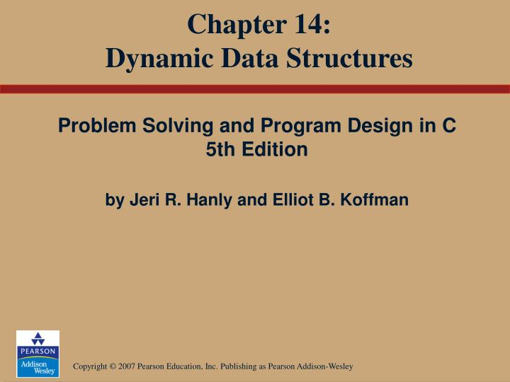 Chapter 14 dynamic data structures