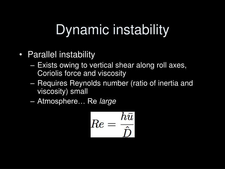 Dynamic instability