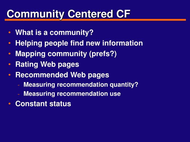 Community Centered CF