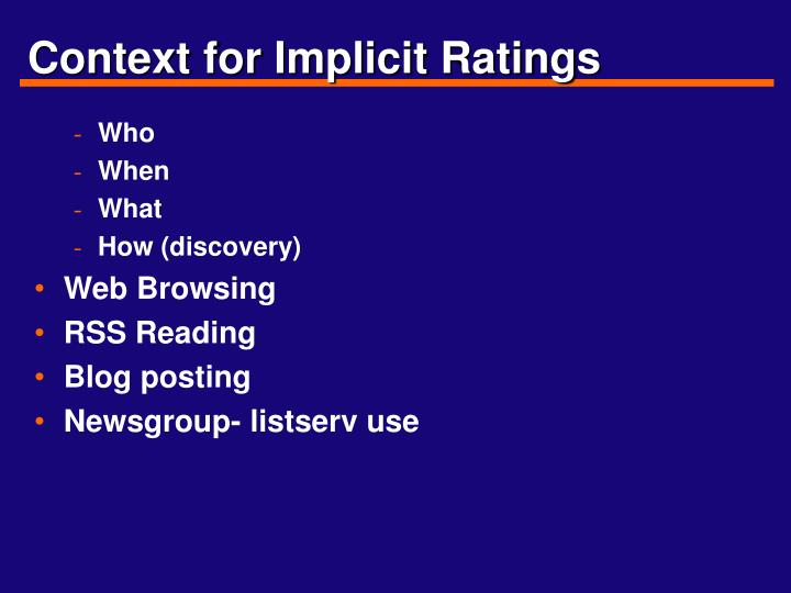 Context for Implicit Ratings
