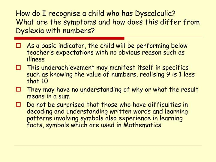 How do I recognise a child who has Dyscalculia?
